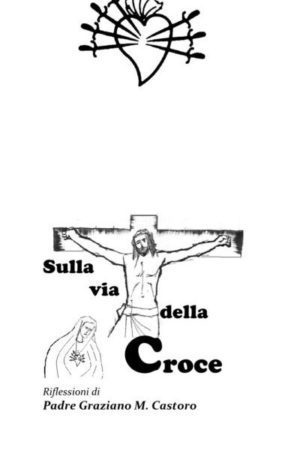 VIA CRUCIS 26 MARZO 2021    -LINK PER IL TESTO-